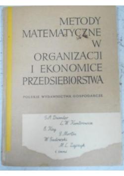 Metody matematyczne w organizacji i ekonomice przedsiębiorstwa