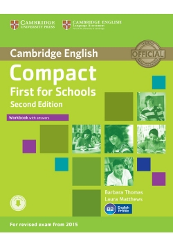 Compact First for Schools Workbook with Answers + Audio