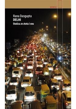 Delhi. Stolica ze złota i snu w.2