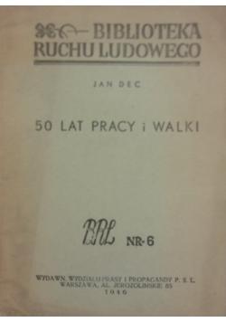 50 Lat pracy i walki ,1946r.