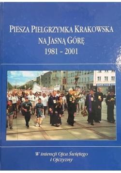 Piesza pielgrzymka krakowska na Jasną Górę 1981 -  2001, nowa