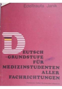 Deutsch-Grundstufe Fur Medizinstudenten Aller Fachrichtungen