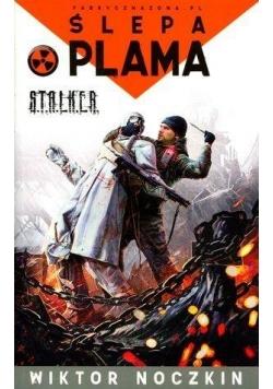 S.T.A.L.K.E.R. - Ślepa plama w.2014