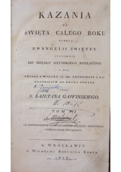 Kazania na Święta Całego Roku podług Ewangelii Świętey,t.III, 1826r.