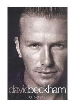 David Beckham. O sobie