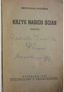 Krzyk nagich ścian, 1934 r.