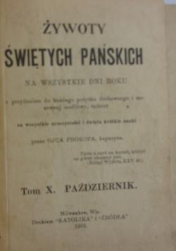 Żywoty Świętych pańskich,  tom X, 1901r.
