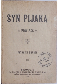 Syn Pijaka, 1912 r.