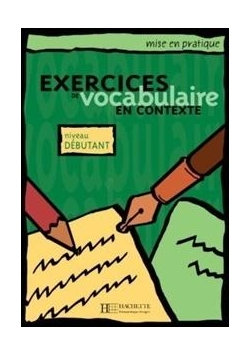 Exercices de vocabulaire en contexte - debutant