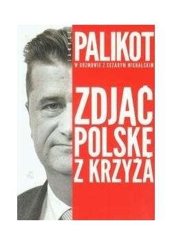 Zdjąć Polskę z krzyża,Autograf