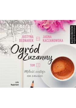 Ogród Zuzanny T.1 Audiobook