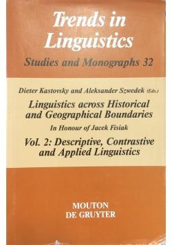 Trends in Linguistics. Vol.2: Descriptive, Contrastive and Applied Linguistics