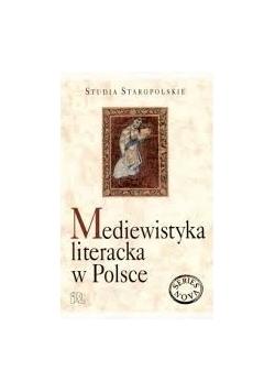 Mediewistyka literacka w Polsce
