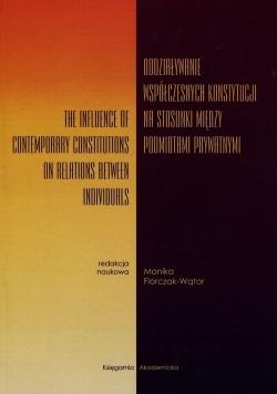 Oddziaływanie współczesnych konstytucji na stosunek między podmiotami prawnymi