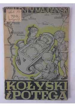 Kołyski i potęga, 1946 r.