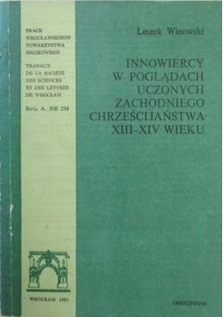 Innowiercy w poglądach uczonych zachodniego chrześcijaństwa XIII-XIV wieku