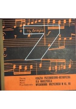 Książka przedmiotowo-metodyczna dla nauczyciela wychowania muzycznego w kl. VII