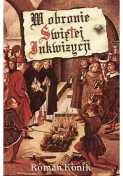 W obronie świętej Inkwizycji