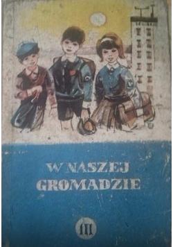 W naszej gromadzie - podręcznik do nauki języka polskiego dla klasy III