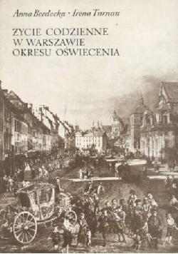 Życie codzienne w Warszawie okresu oświecenia