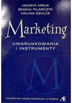 Marketing: uwarunkowania i instrumenty