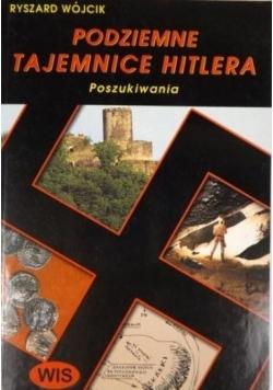 Podziemne tajemnice Hitlera