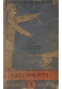 Fass ihn pit! 1928 r