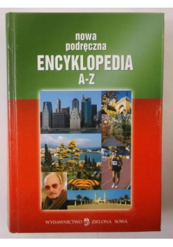 Marcinek Jadwiga (red.) - Nowa podręczna encyklopedia A+Z