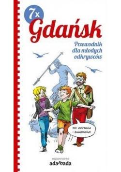 7 x Gdańsk. Przewodnik dla młodych odkrywców