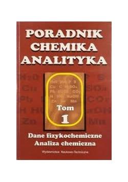 Poradnik chemika analityka, t. 1