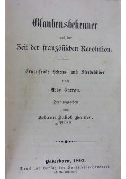 Blaubensbekenner aus der Zeit der französischen revolution, 1897r.