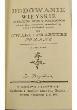 Budowanie wieyskie, reprint z 1782r