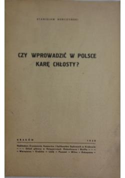 Czy wprowadzić w Polsce karę chłosty?, 1938r