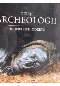 Dzieje archeologii: 100 wielkich odkryć
