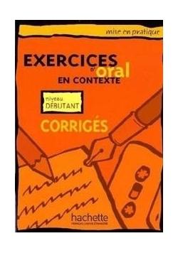 Exercices d'oral en contexte - debutant corriges