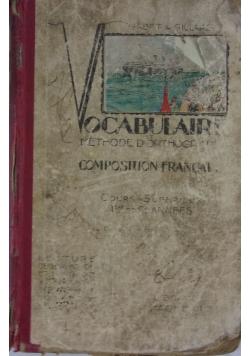 Vocabulaire et methode d'orthographe composition francaise, 1932 r.