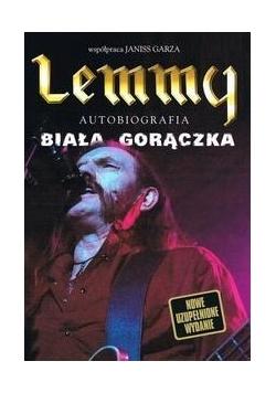 Lemmy. Autobiografia. Biała gorączka