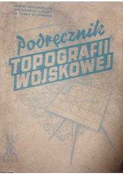 Podręcznik Topografii Wojskowej, 1946 r.