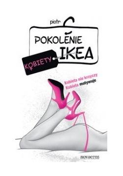 Pokolenie Ikea Kobiety, Nowa