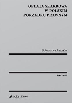 Opłata skarbowa w polskim porządku prawnym