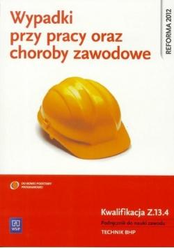 Wypadki przy pracy oraz choroby zawodowe Z.13.4