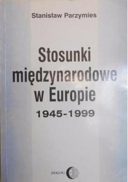 Stosunki międzynarodowe w Europie 1945-1999