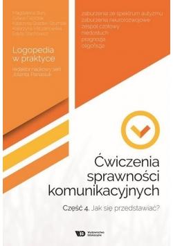 Ćwiczenia sprawności komunikacyjnych cz.4