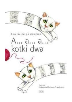 A a a kotki dwa