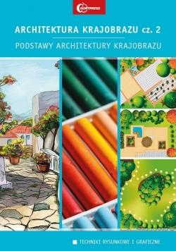 Architektura krajobrazu 2. Podstawy architektury..