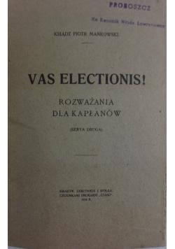 Vas electionis!, 1914r