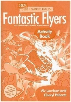 Fantastic Flyers. Activity Book