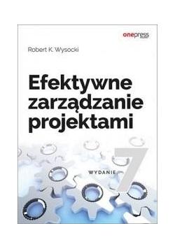 Efektywne zarządzanie projektami wyd.7