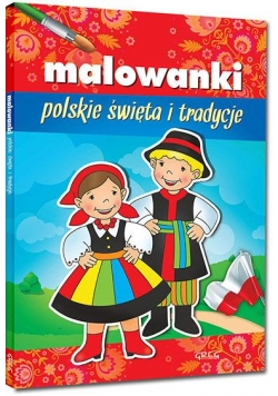 Malowanki - polskie święta i tradycje GREG