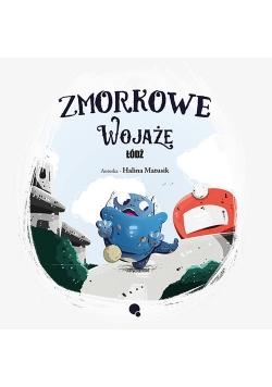 Zmorkowe wojaże Łódź